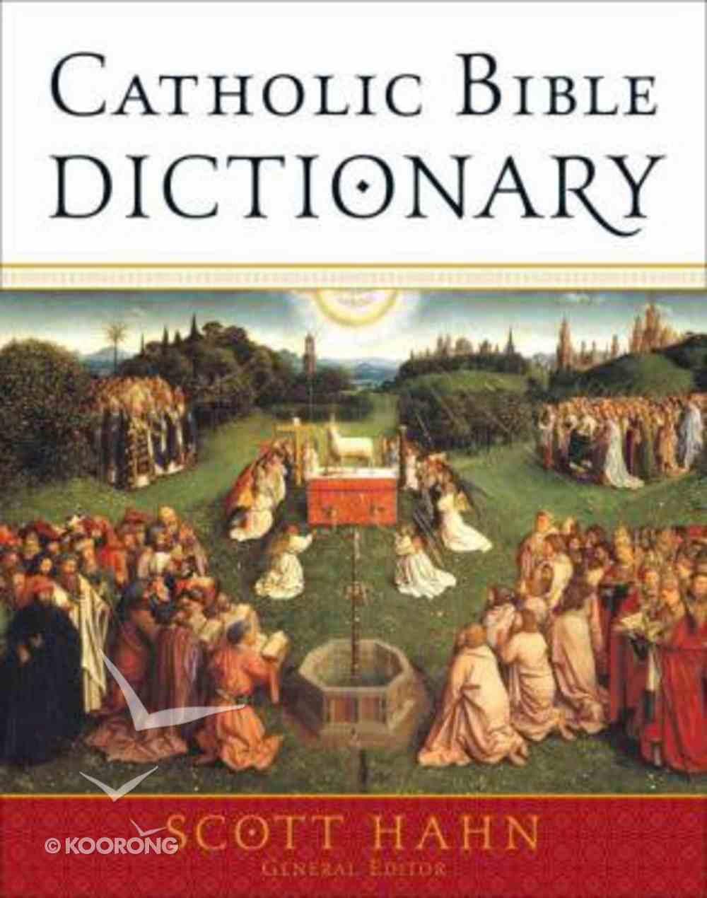 Catholic Bible Dictionary Hardback
