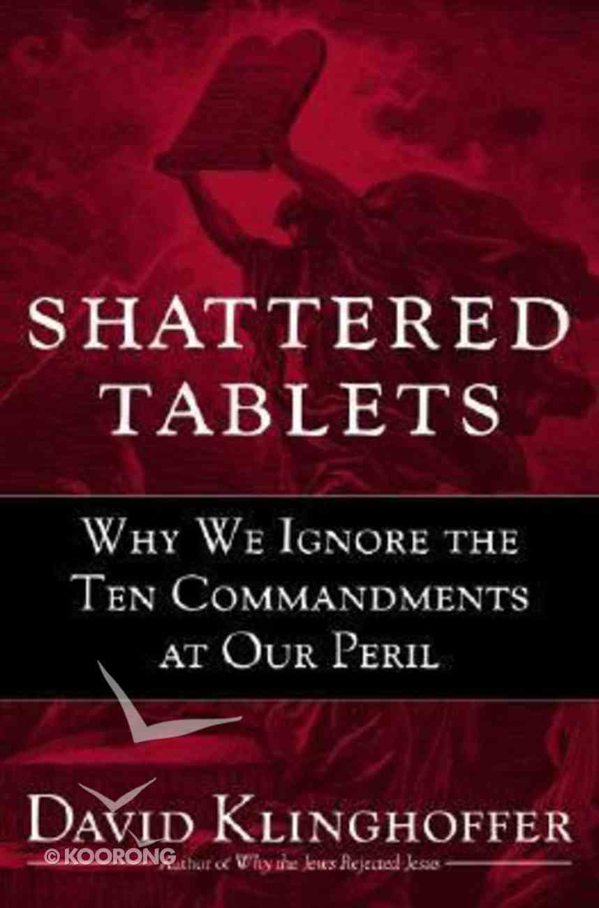 Shattered Tablets Hardback