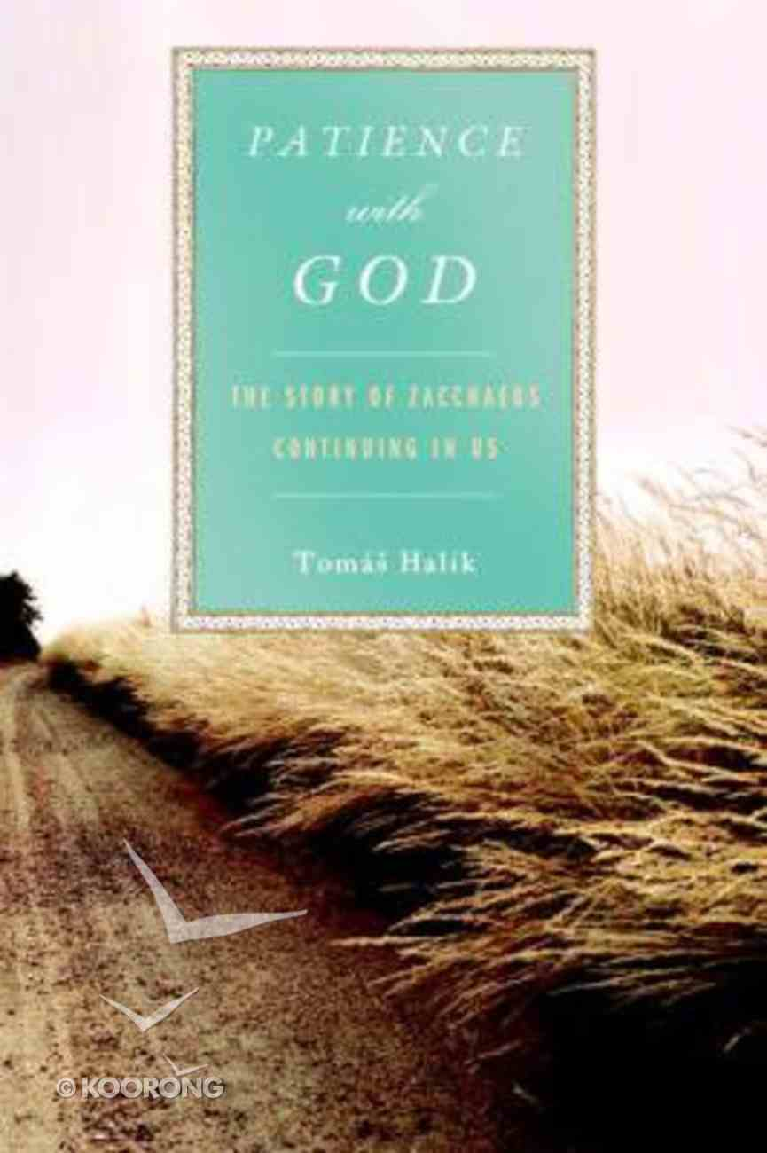 Patience With God Hardback