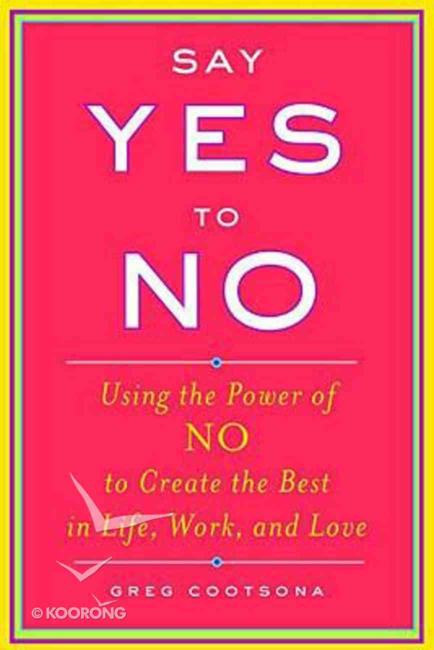 Say Yes to No Paperback