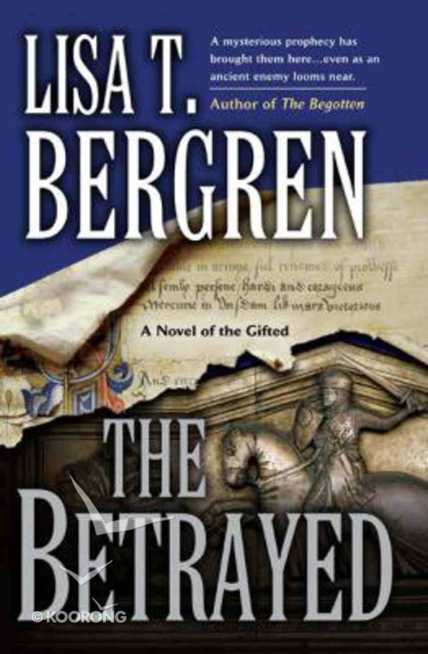 The Betrayed (#02 in The Gifted Trilogy Series) Hardback