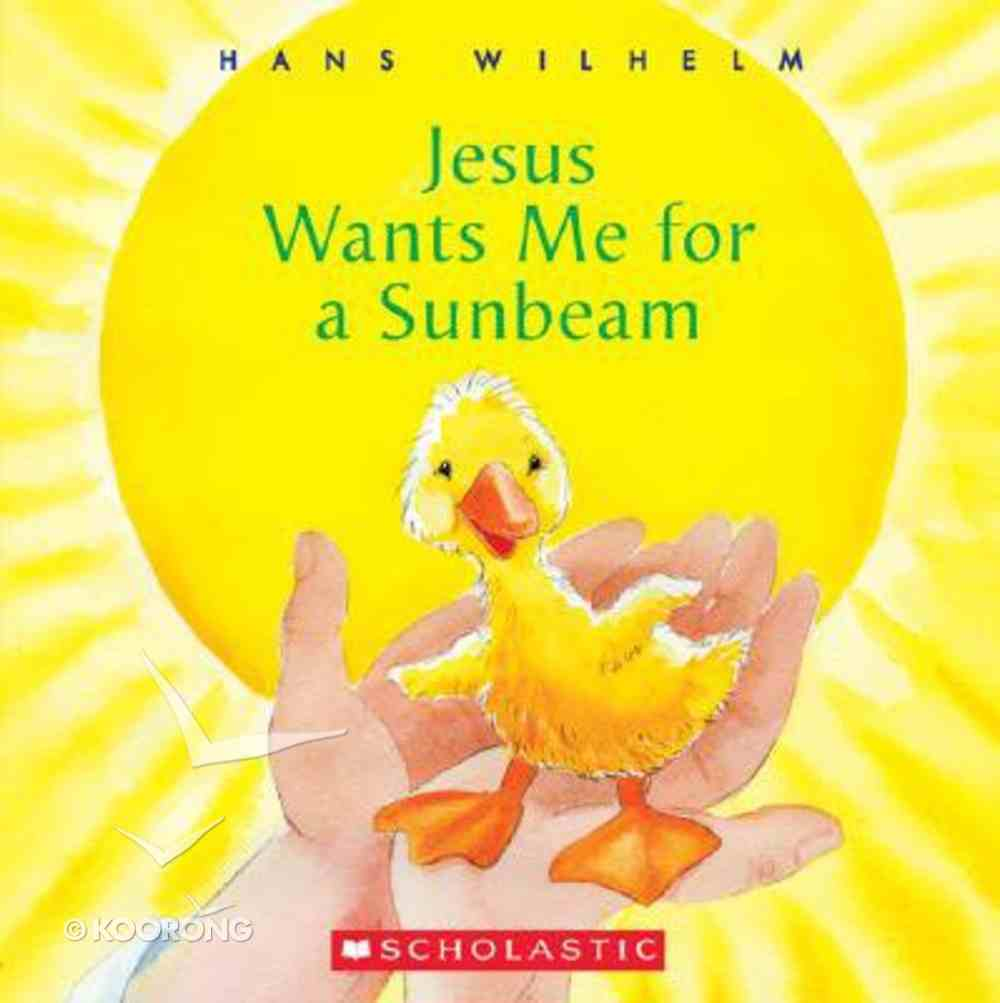 Jesus Wants Me For a Sunbeam Paperback
