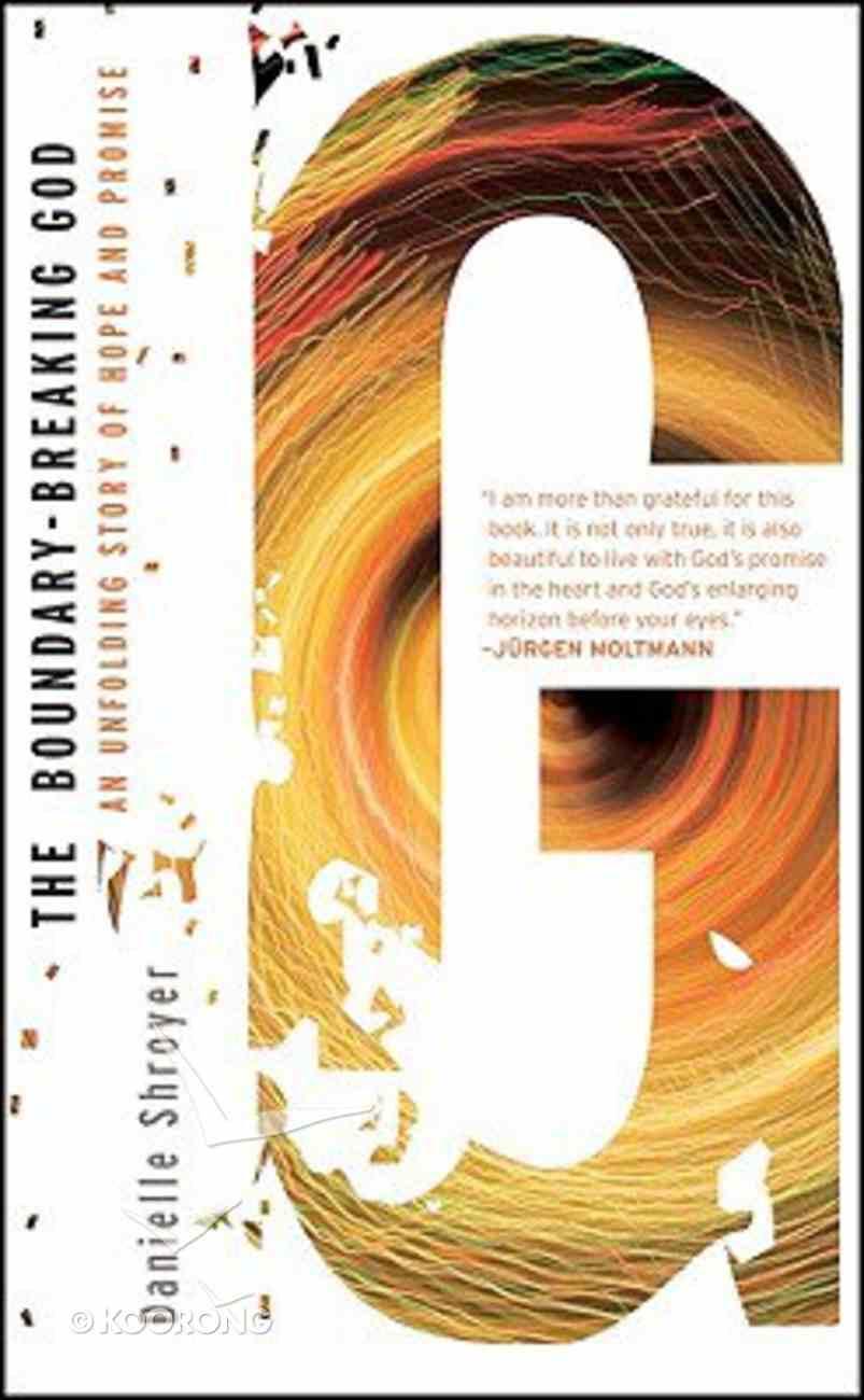 The Boundary-Breaking God Hardback
