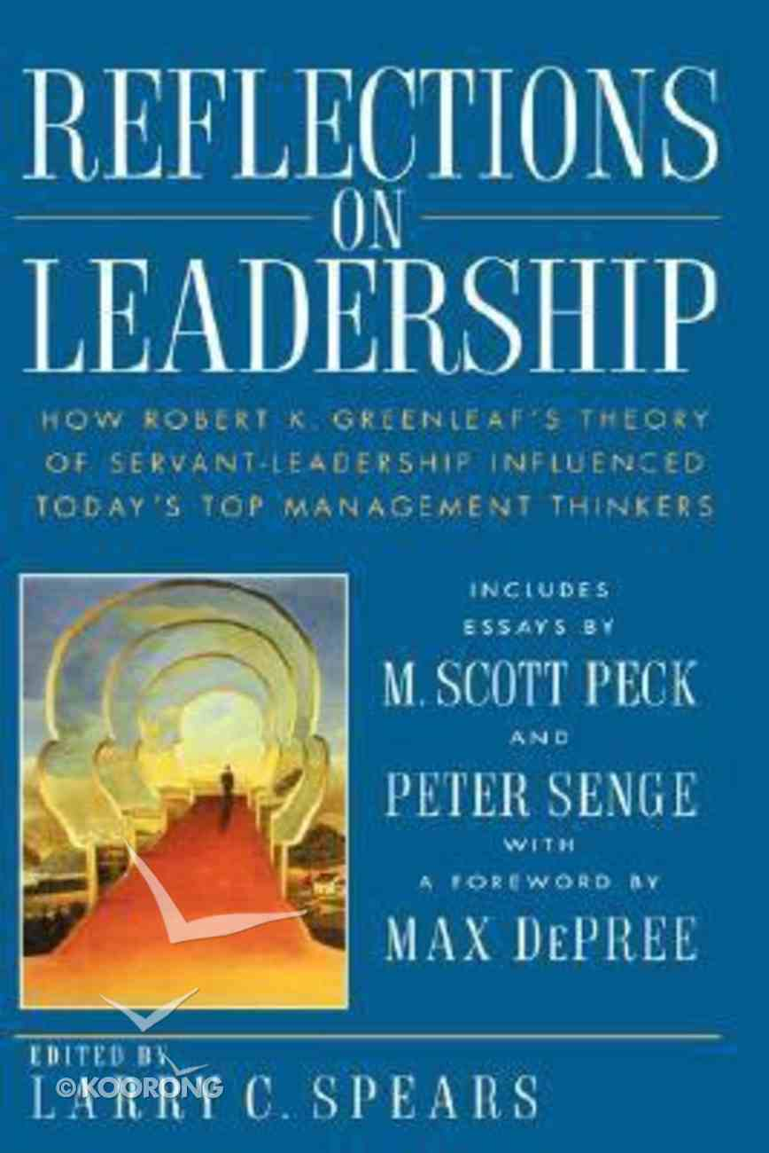 Reflections on Leadership Paperback