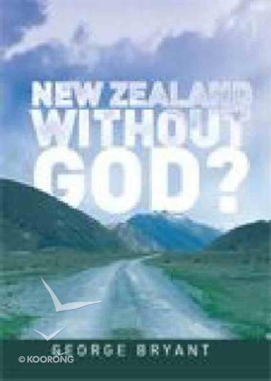 New Zealand Without God? Paperback