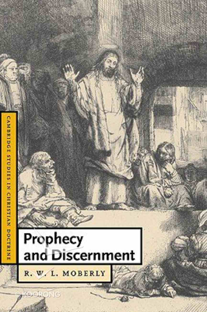 Prophecy and Discernment Paperback