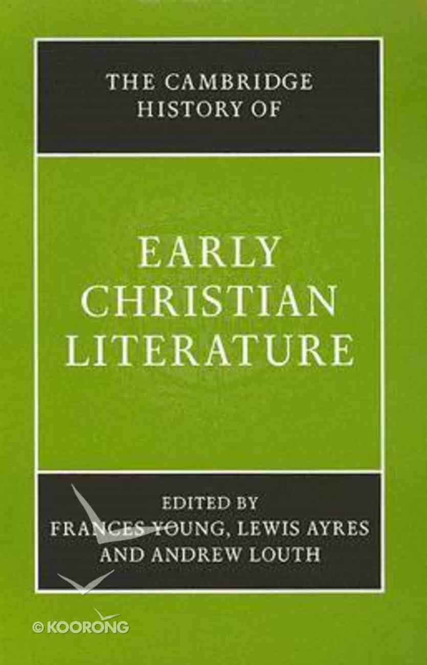 The Cambridge History of Early Christian Literature Paperback