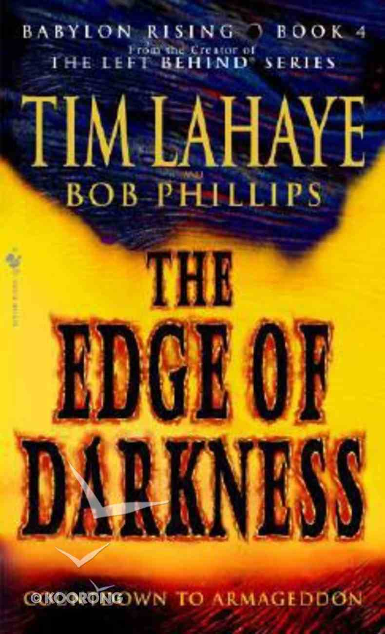 The Edge of Darkness (#04 in Babylon Rising Series) Mass Market