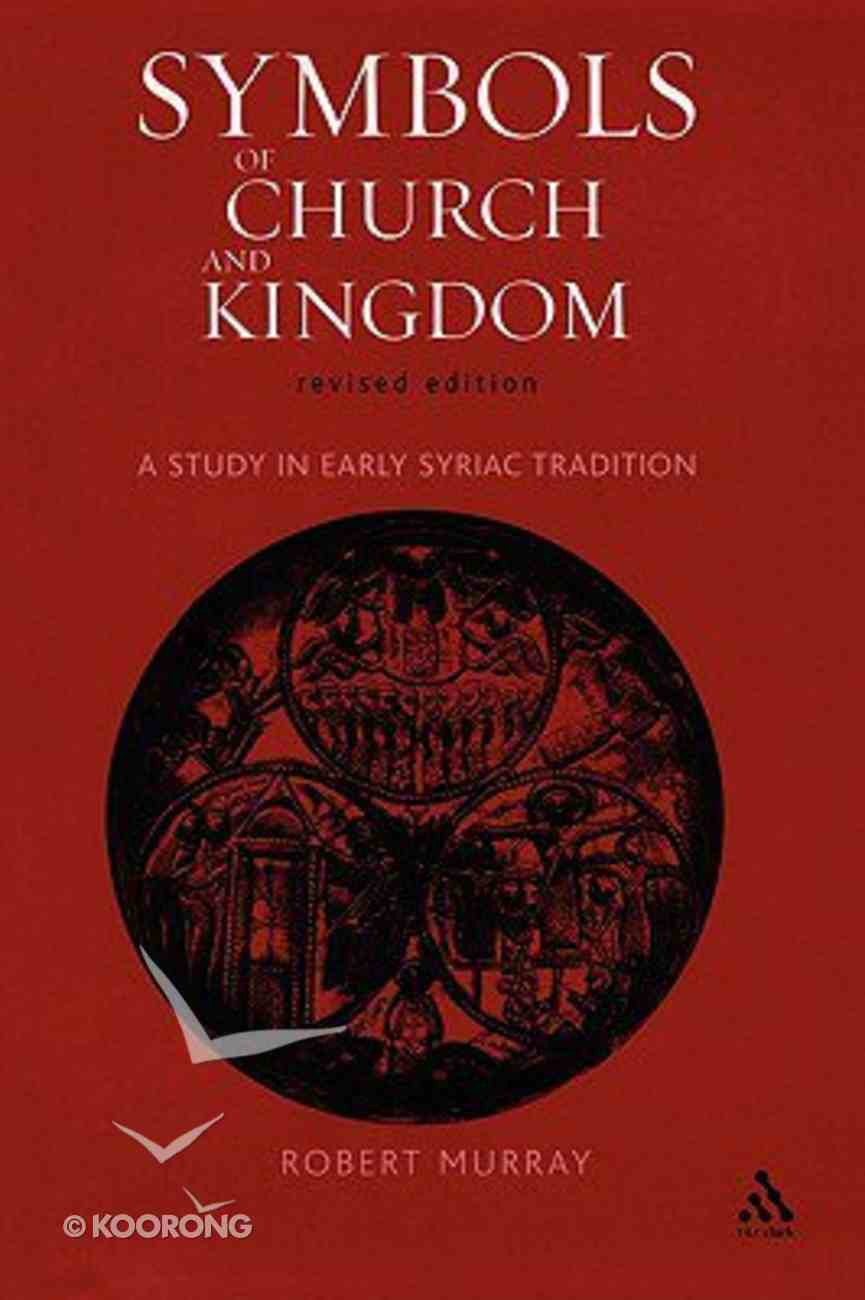 Symbols of Church and Kingdom Paperback