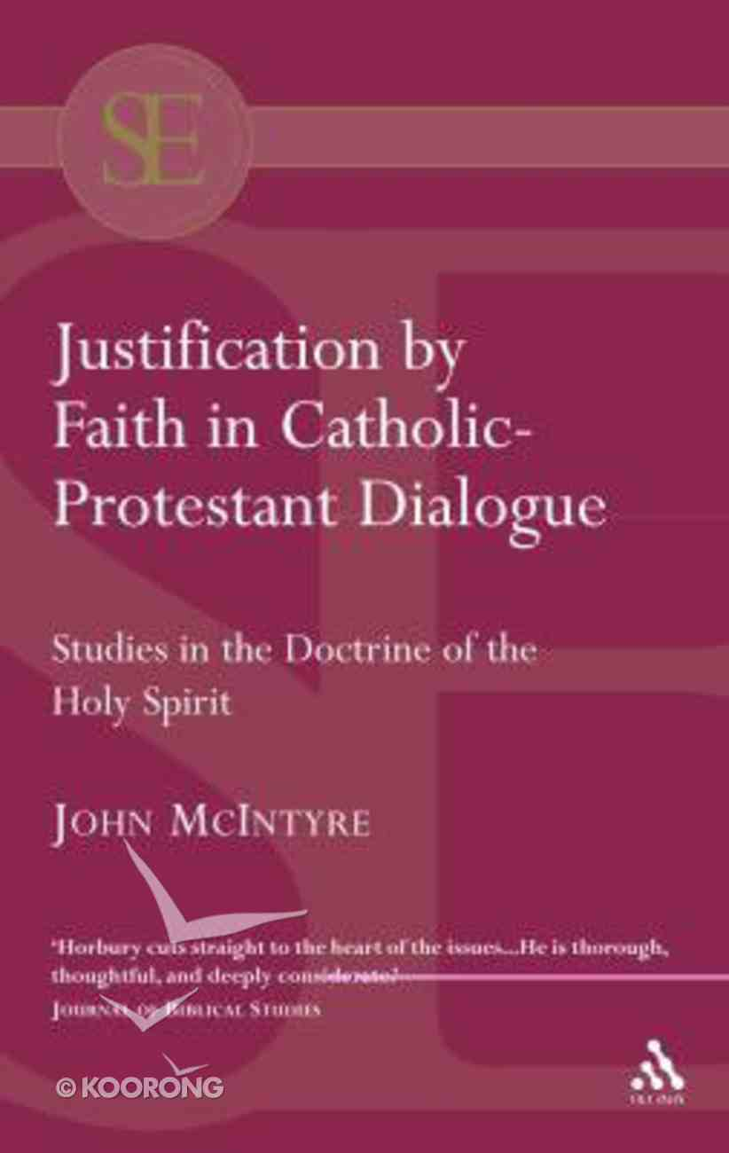Justification By Faith in Catholic-Protestant Dialogue Paperback