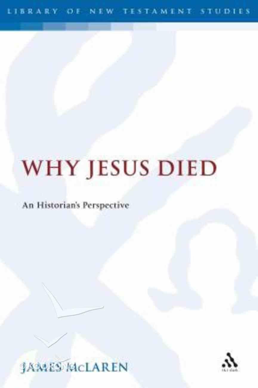 Why Jesus Was Executed Hardback