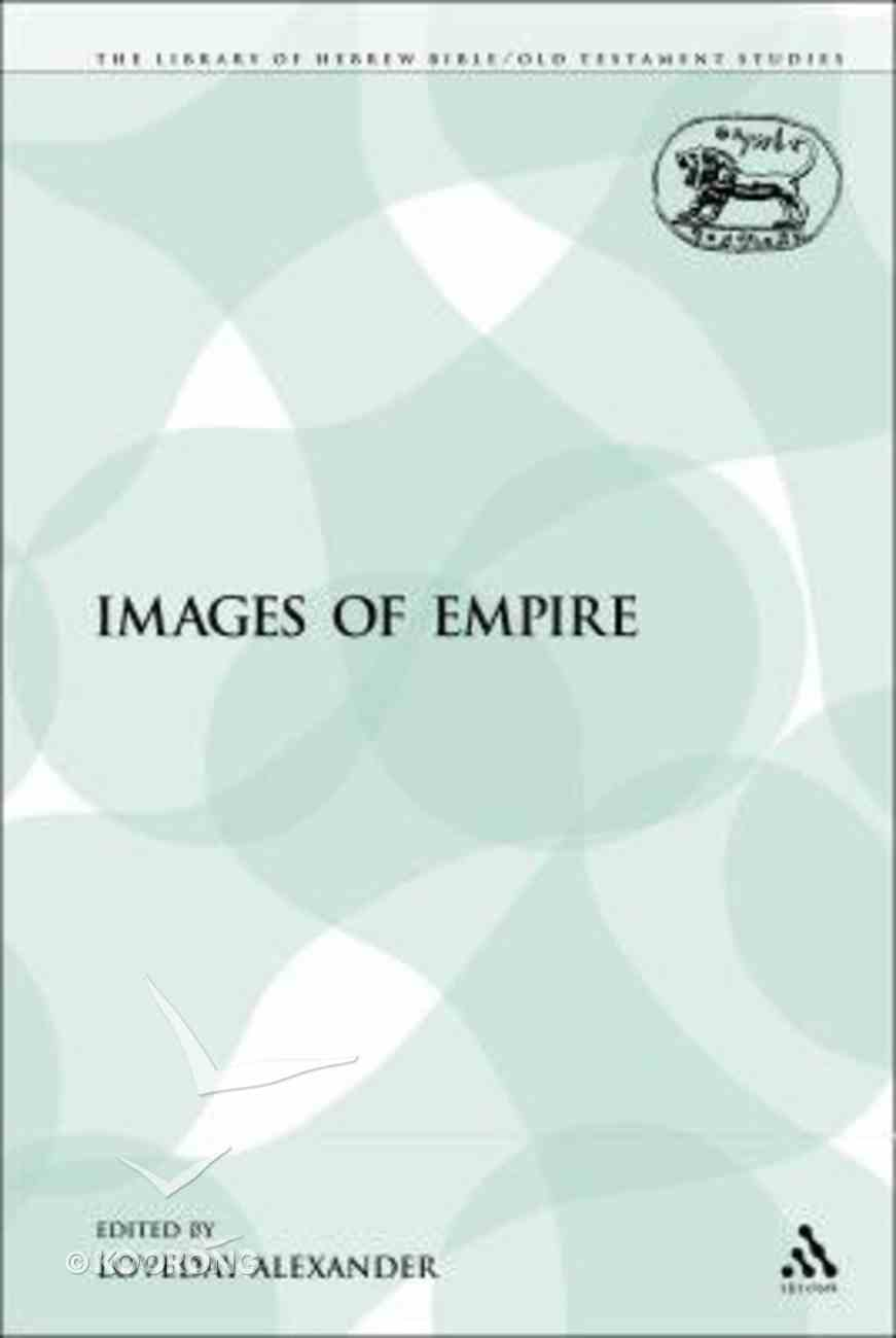 Images of Empire (Library Of Hebrew Bible/old Testament Studies Series) Paperback