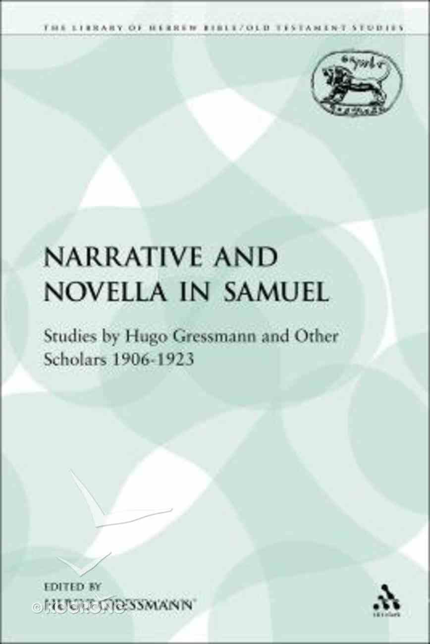 Narrative and Novella in Samuel (Library Of Hebrew Bible/old Testament Studies Series) Paperback