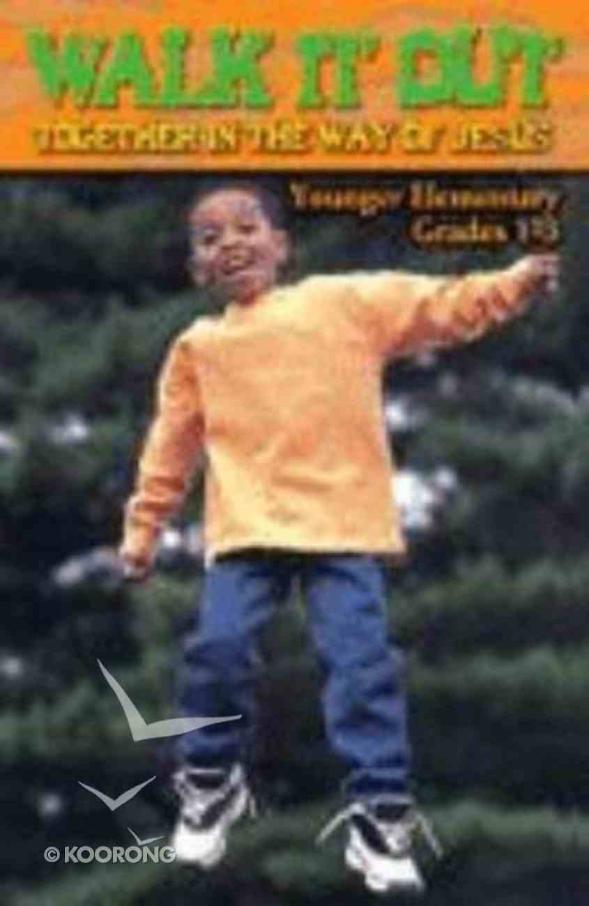 Walk It Out (Student Handbook, Grades 1-3) Paperback