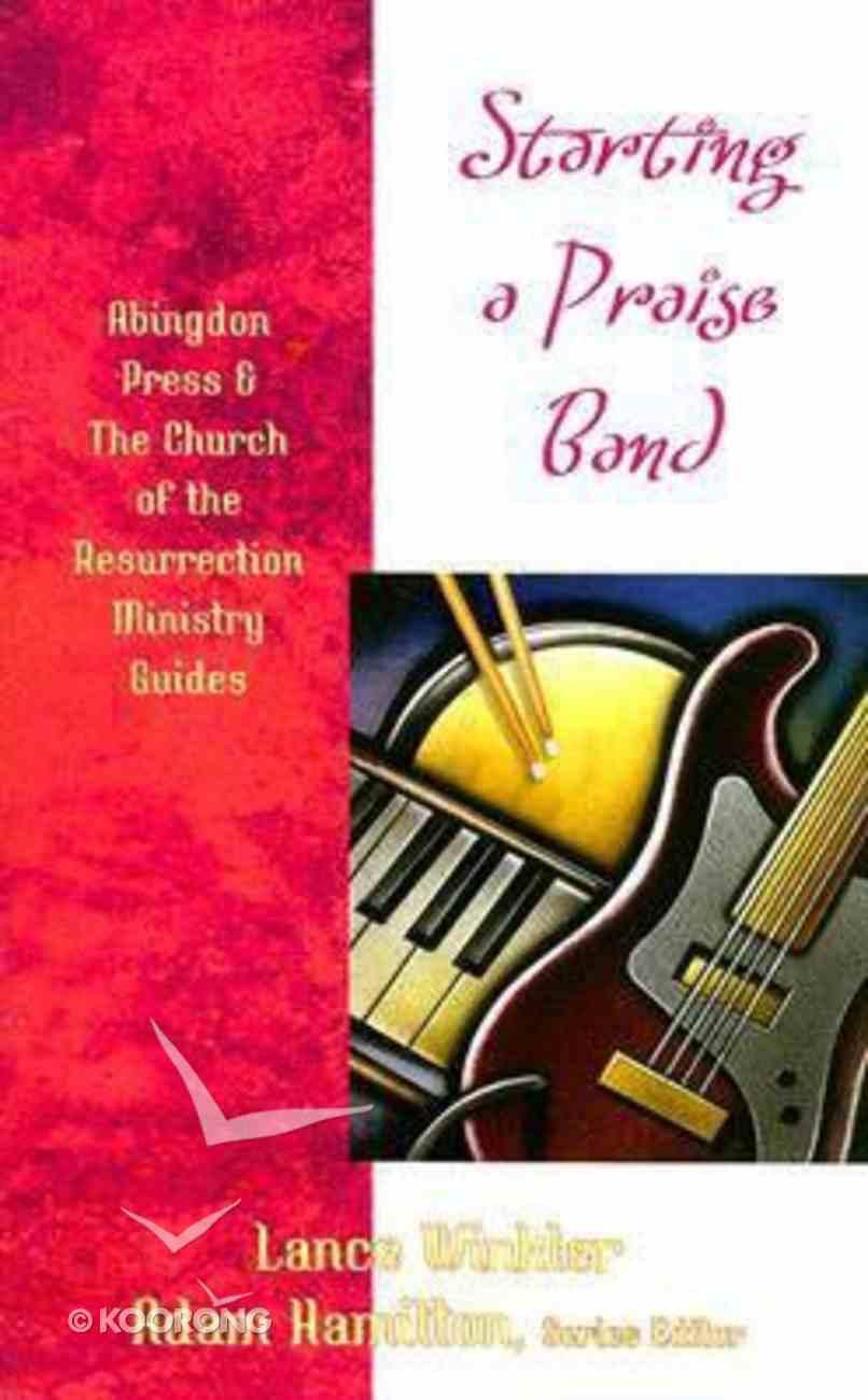 Starting a Praise Band Paperback
