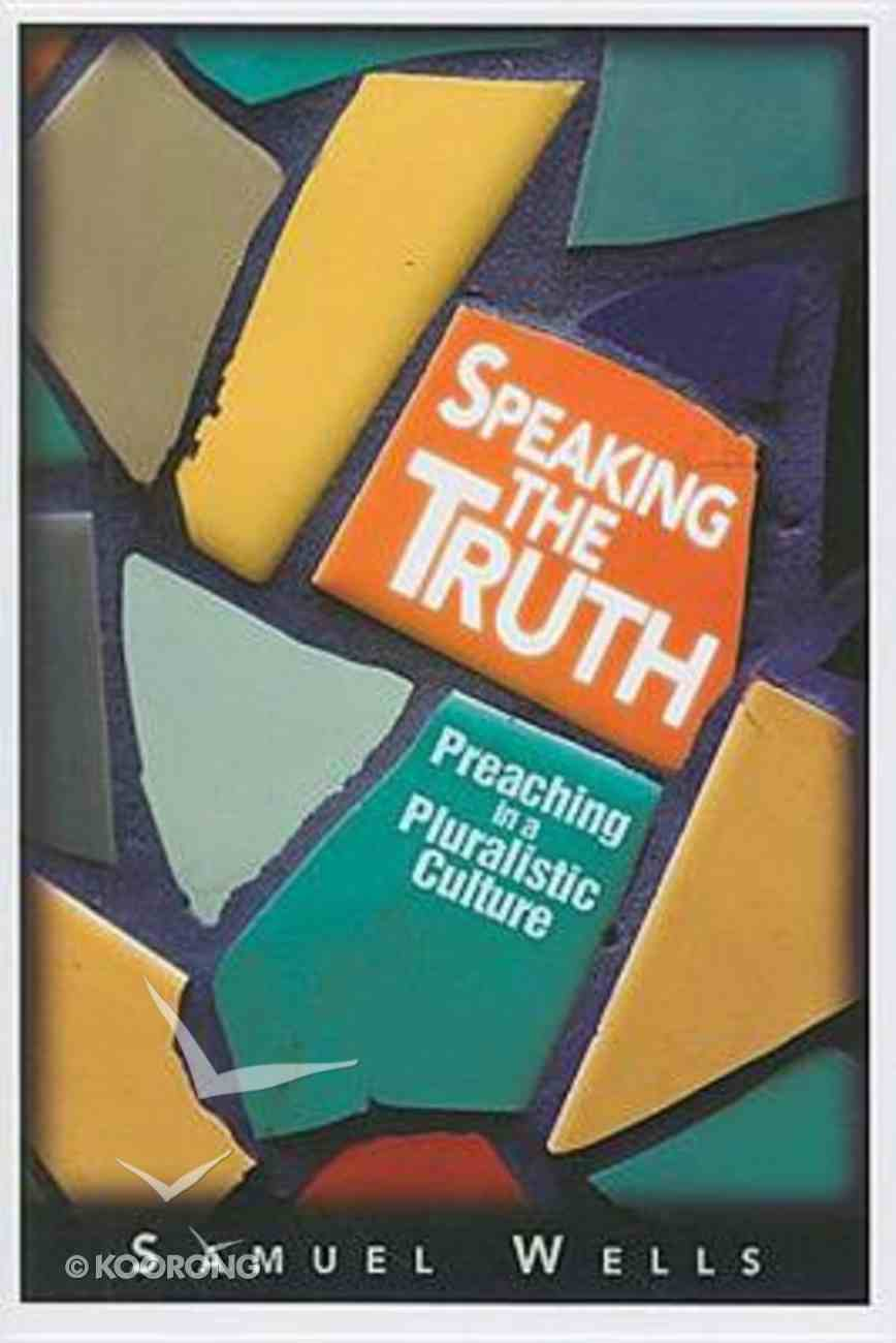 Speaking the Truth Paperback