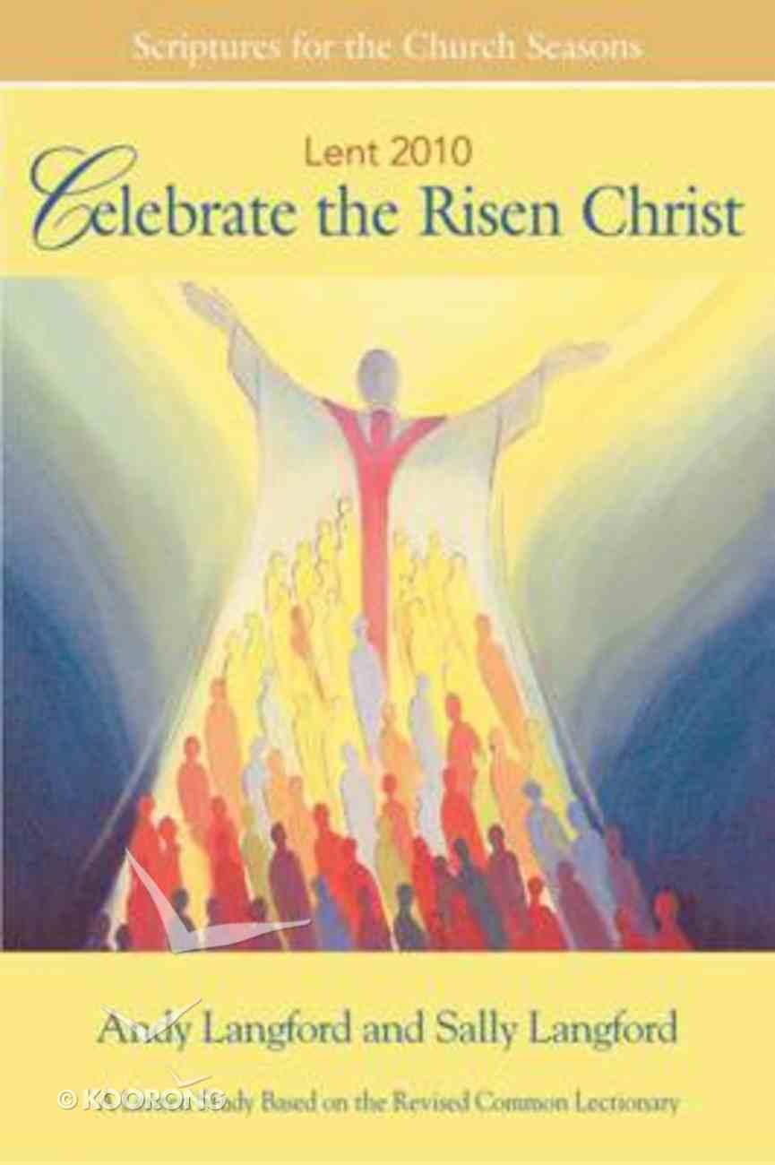 Celebrate the Risen Christ (Student Book) Paperback