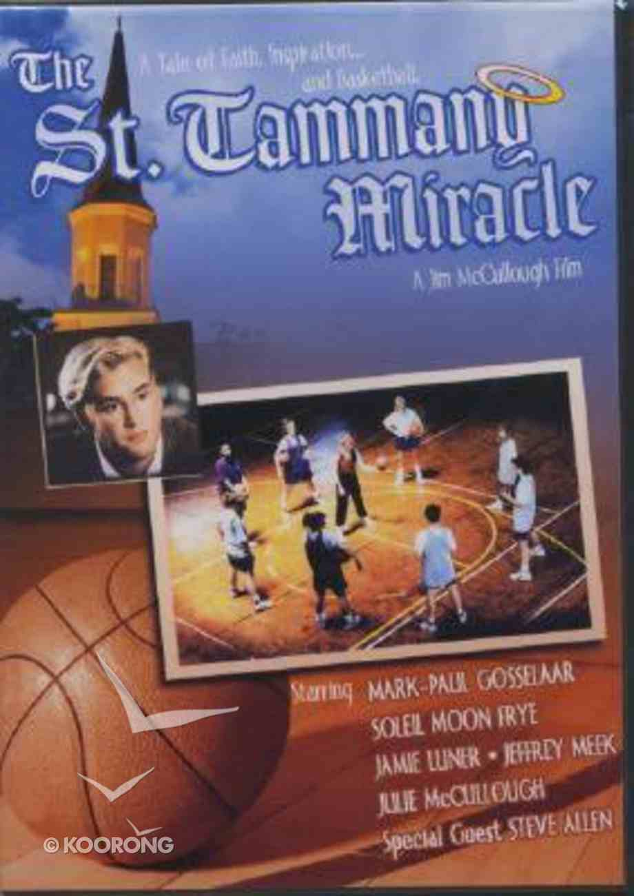 The St Tammany Miracle DVD