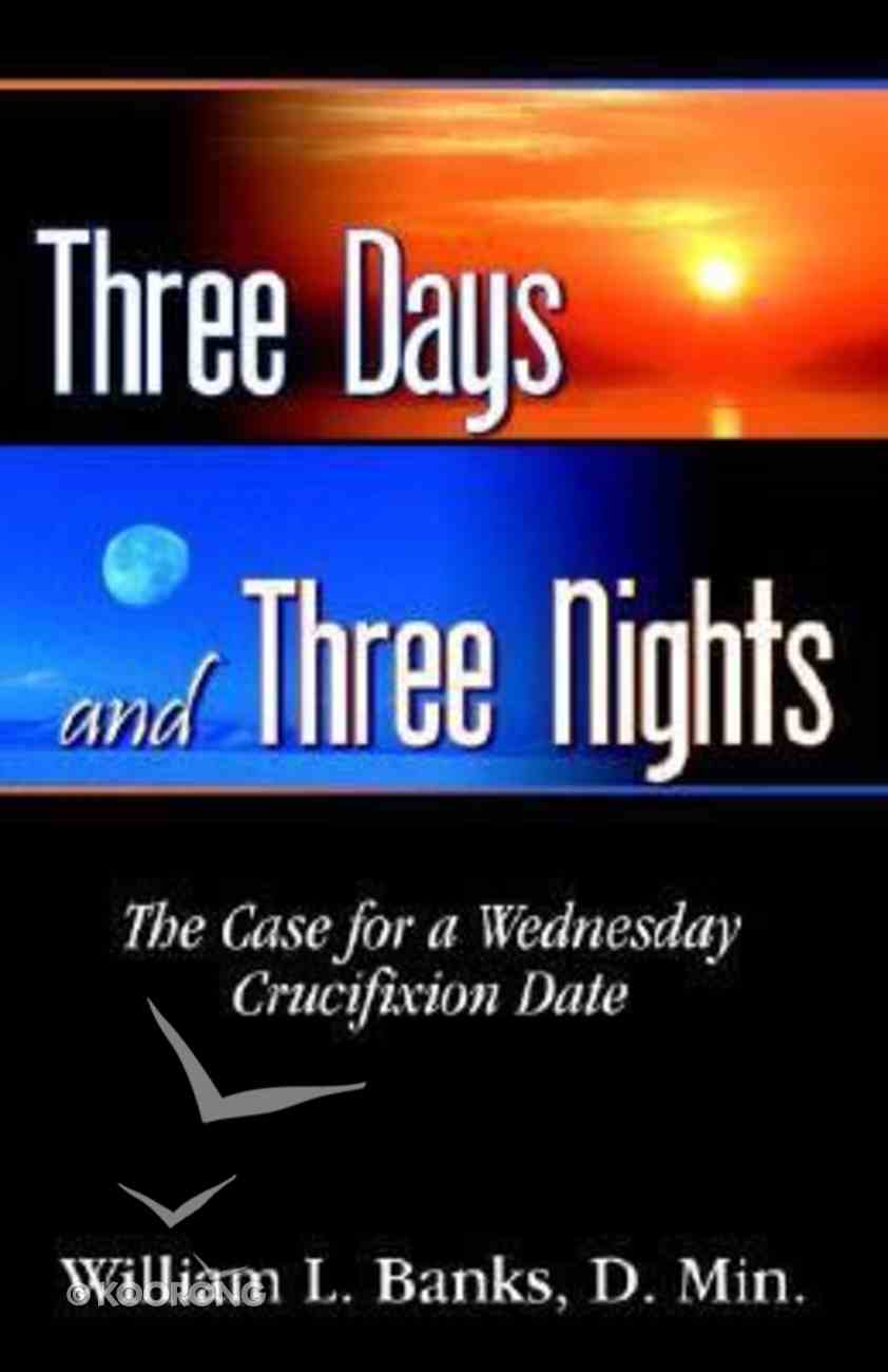 Three Days and Three Nights Paperback