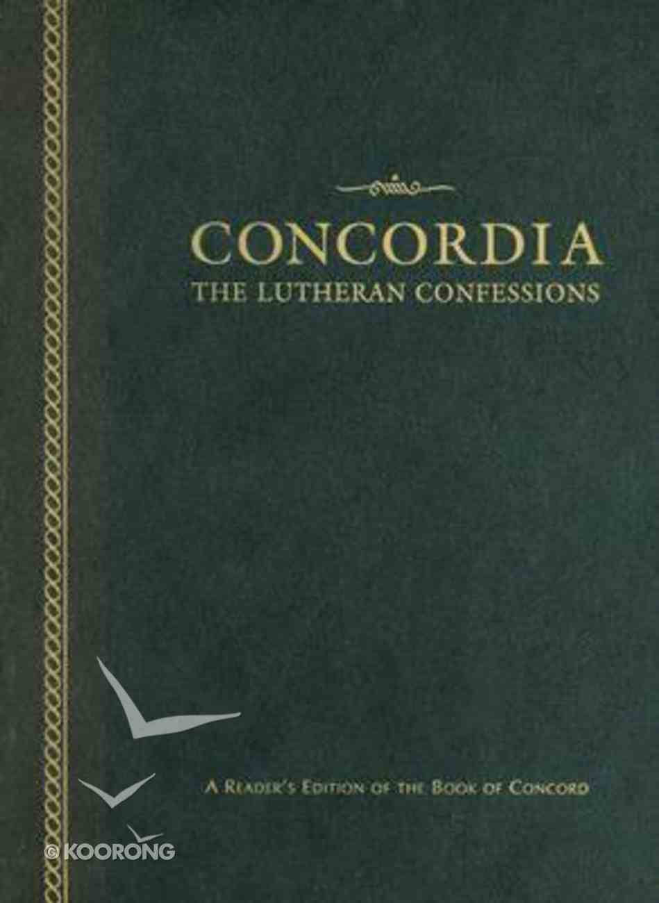 Concordia: The Lutheran Confessions (2nd Edition) Hardback