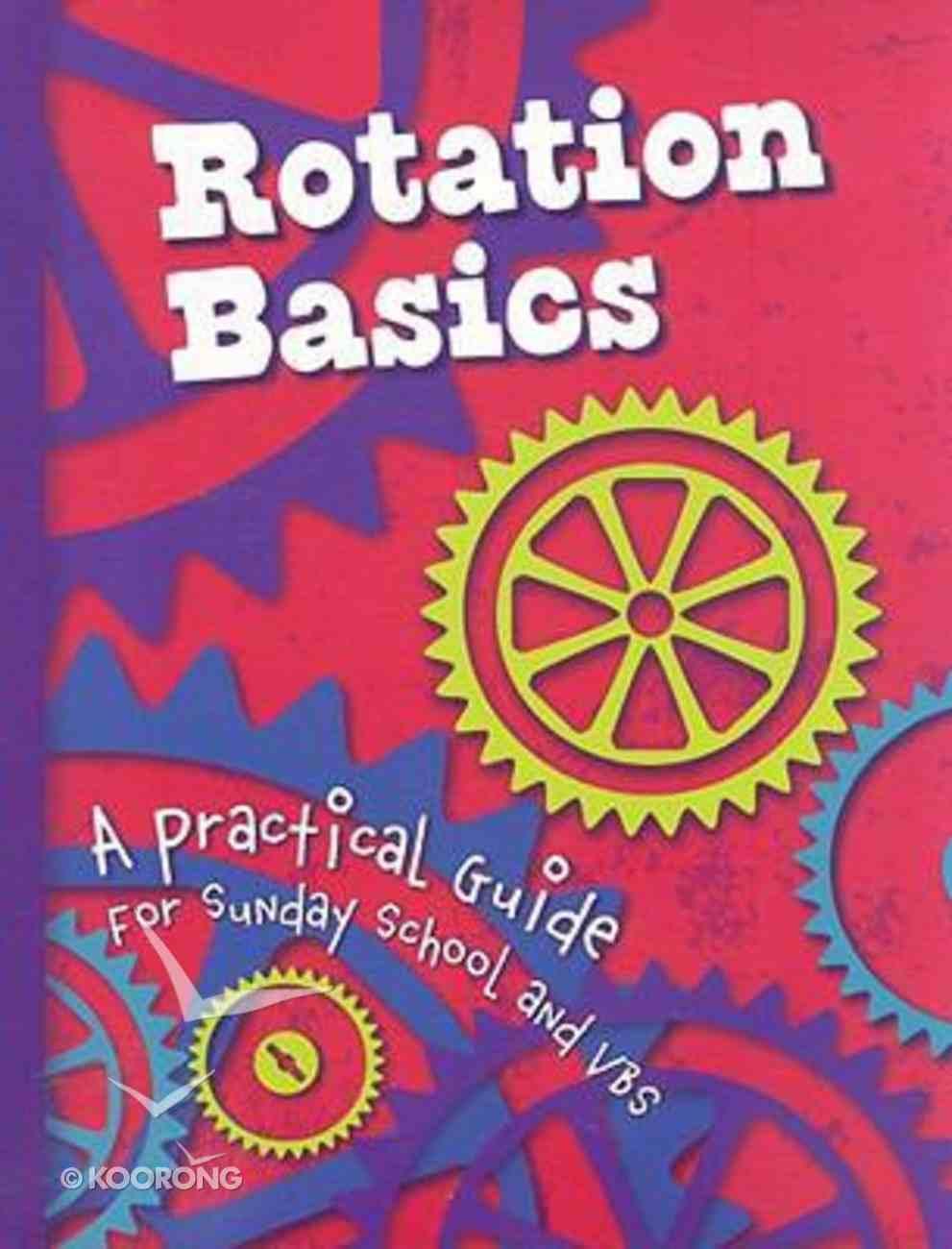Rotation Basics Paperback