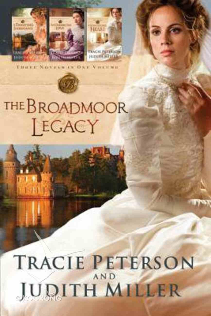 Broadmoor Legacy, the 3-In-1 Paperback