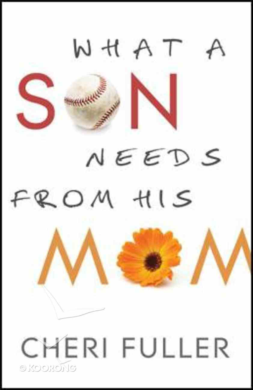 What a Son Needs From His Mom Paperback