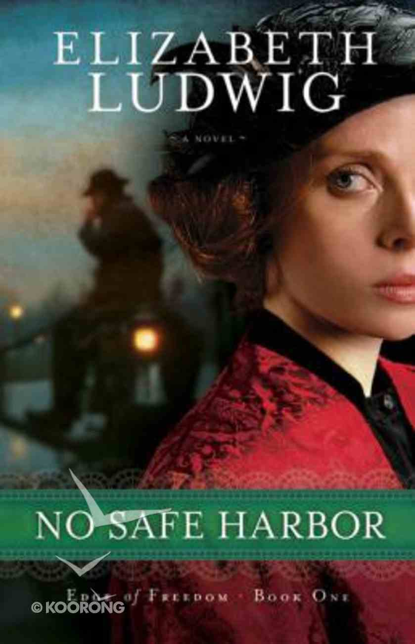 No Safe Harbor (#01 in Edge Of Freedom Series) Paperback