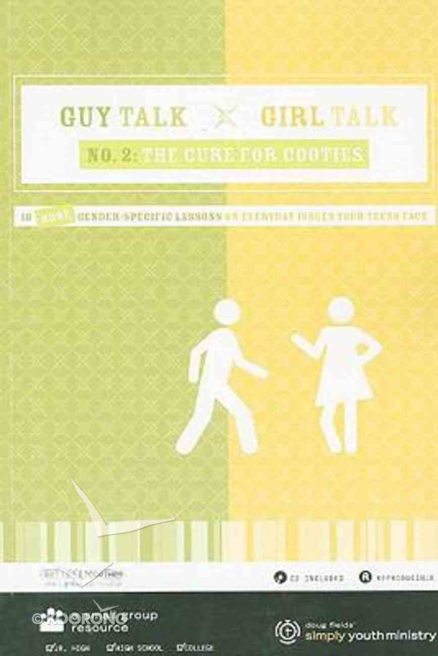 Guy Talk, Girl Talk #02: The Cure For Cooties (With Cd-rom) Paperback
