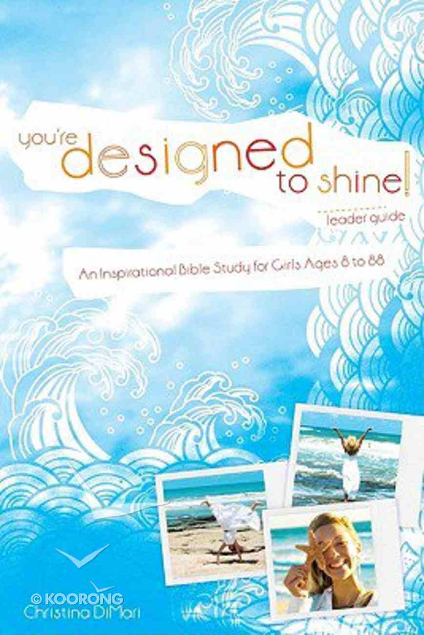 Youre Designed to Shine Paperback