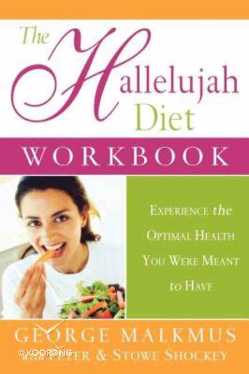 The Hallelujah Diet Workbook Paperback