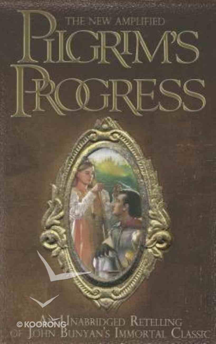 The New Amplified Pilgrim's Progress (Unabridged) Paperback