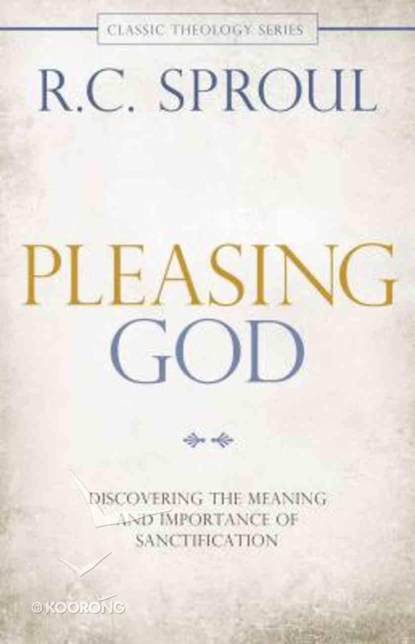 Ct: Pleasing God Paperback