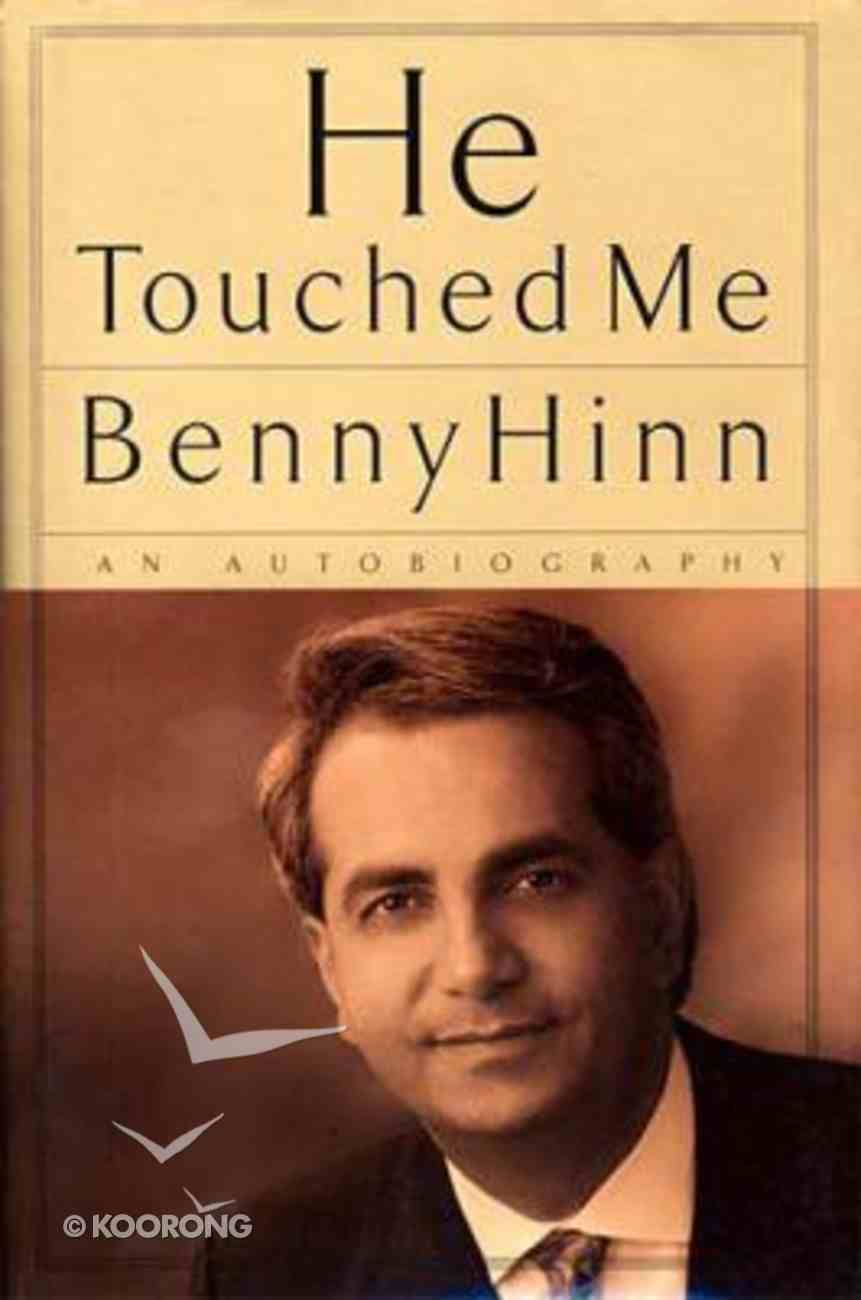 He Touched Me Paperback