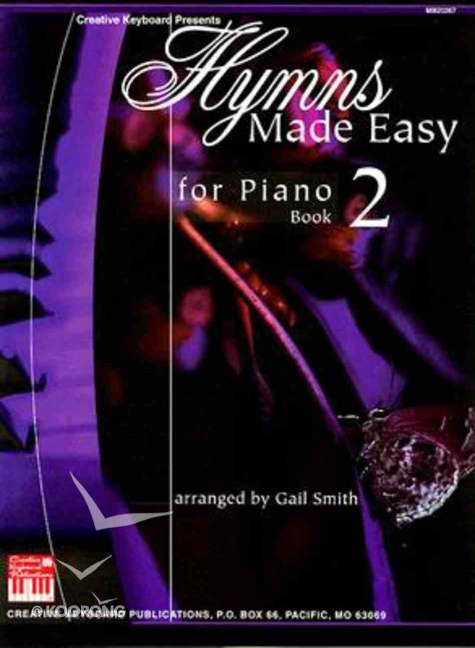 Hymns Made Easy For Piano Book 2 Paperback