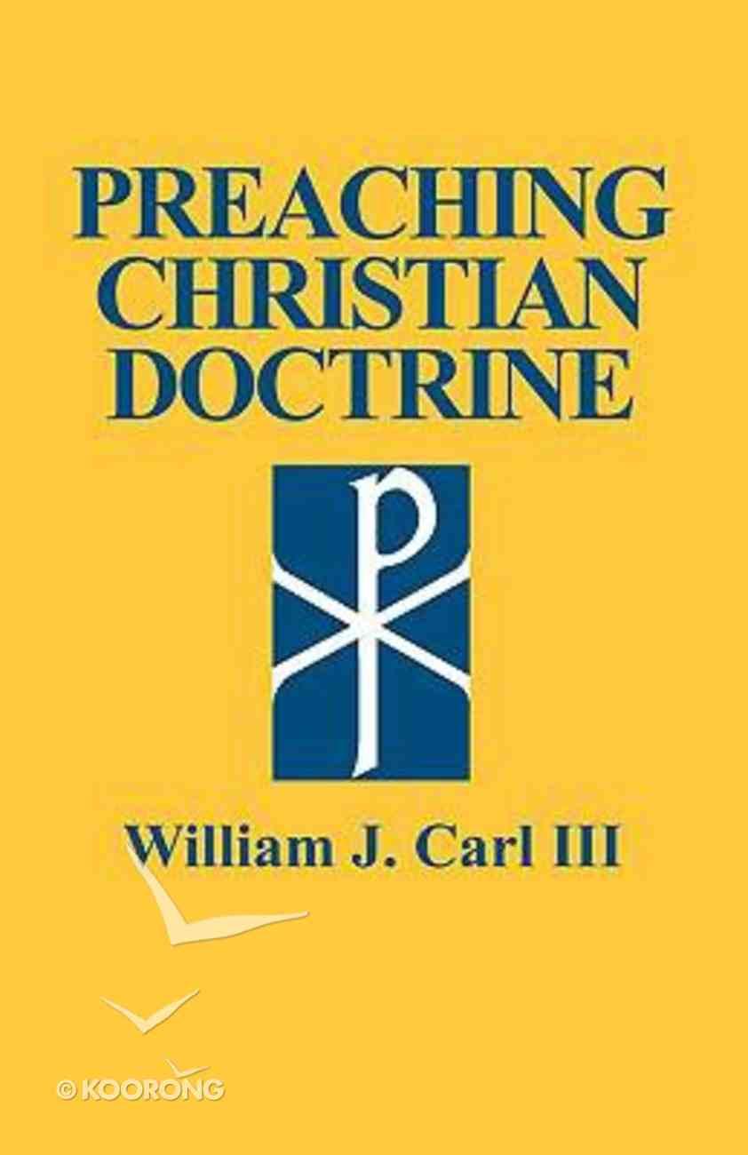 Preaching Christian Doctrine Paperback
