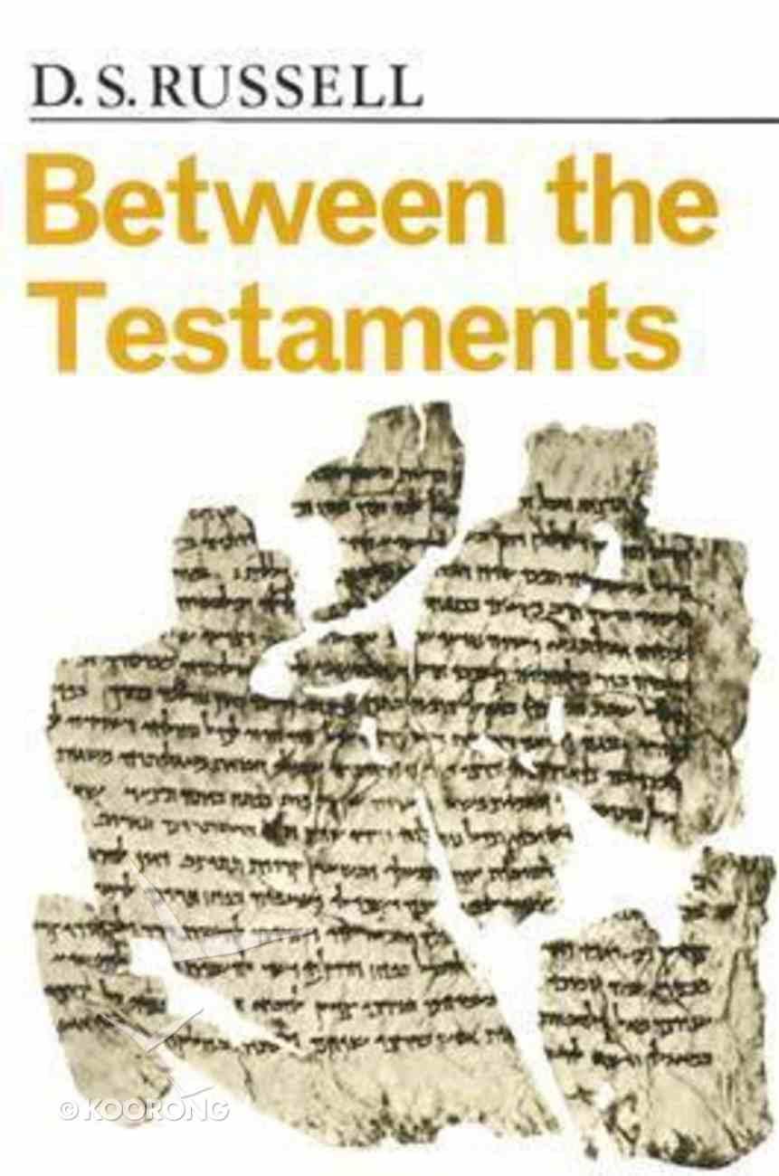 Between the Testaments Paperback