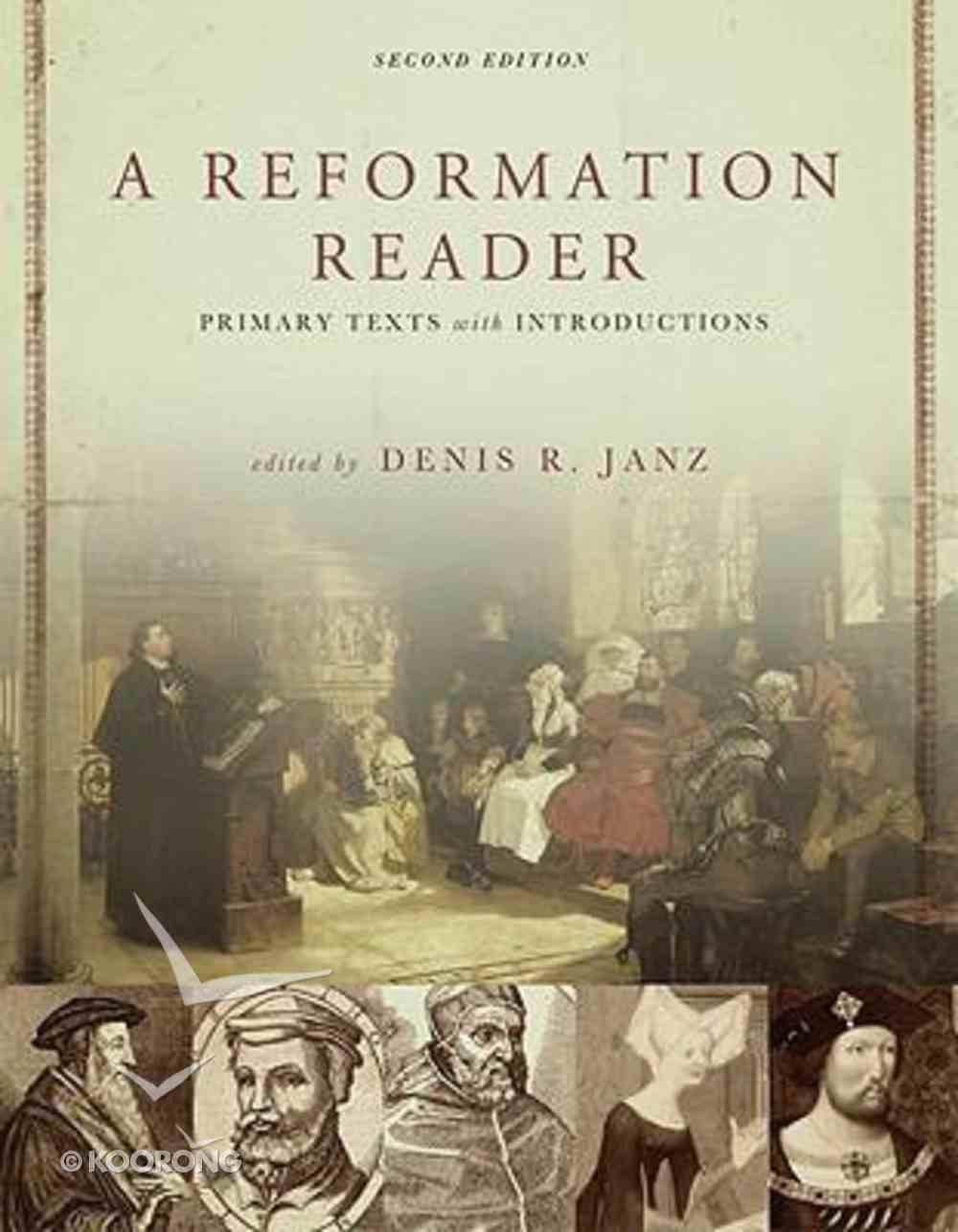 A Reformation Reader Paperback