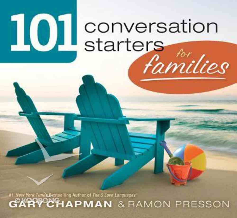 101 Conversation Starters For Families Paperback