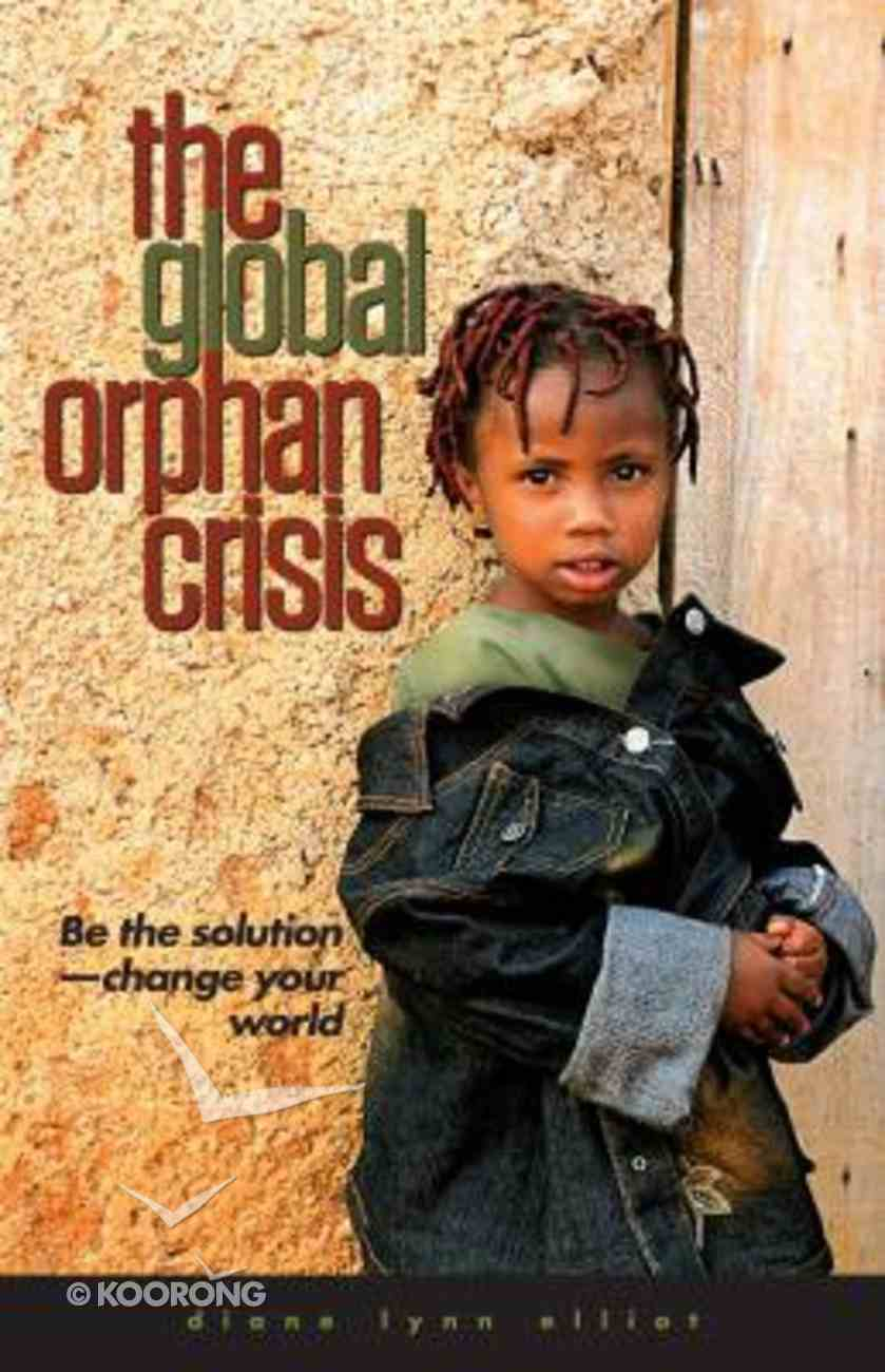 The Global Orphan Crisis Paperback