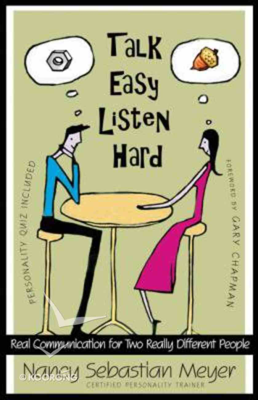 Talk Easy, Listen Hard Paperback