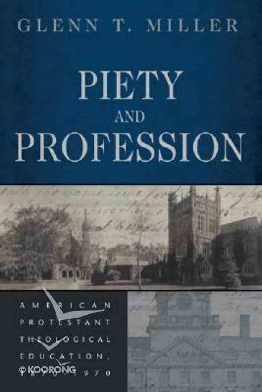 Piety and Profession Paperback