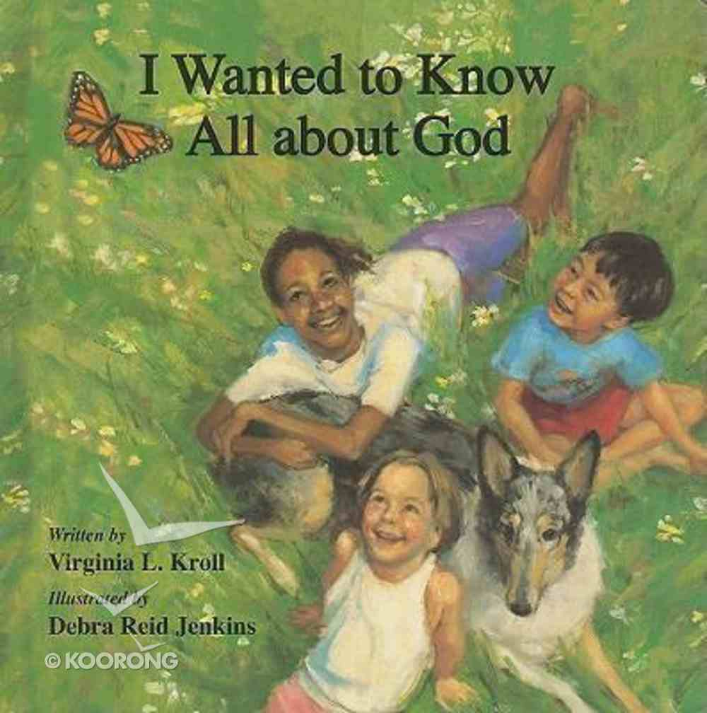 I Wanted to Know All About God Board Book