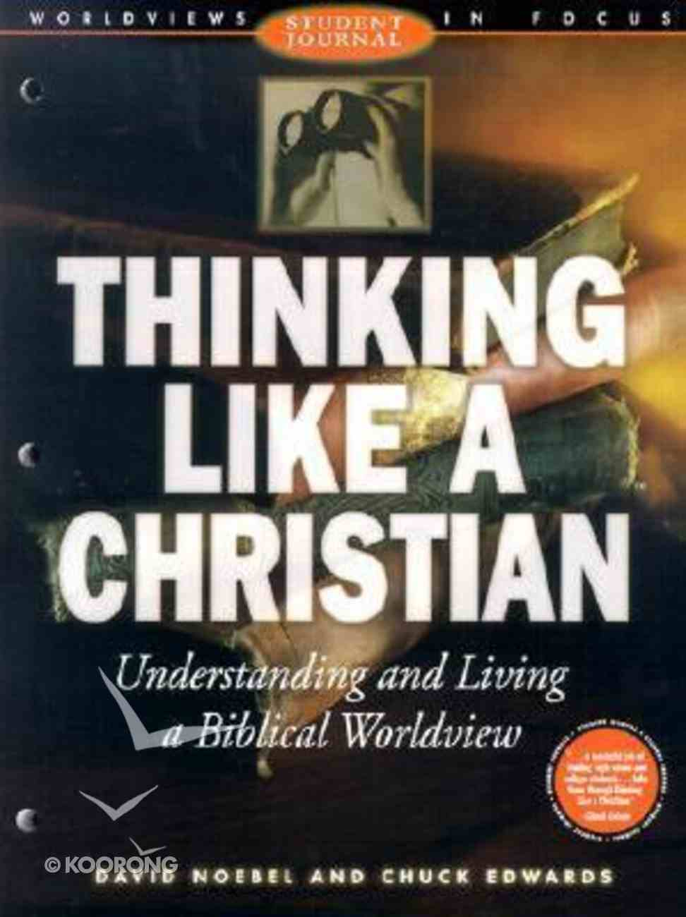 Thinking Like a Christian (Student Journal) Paperback