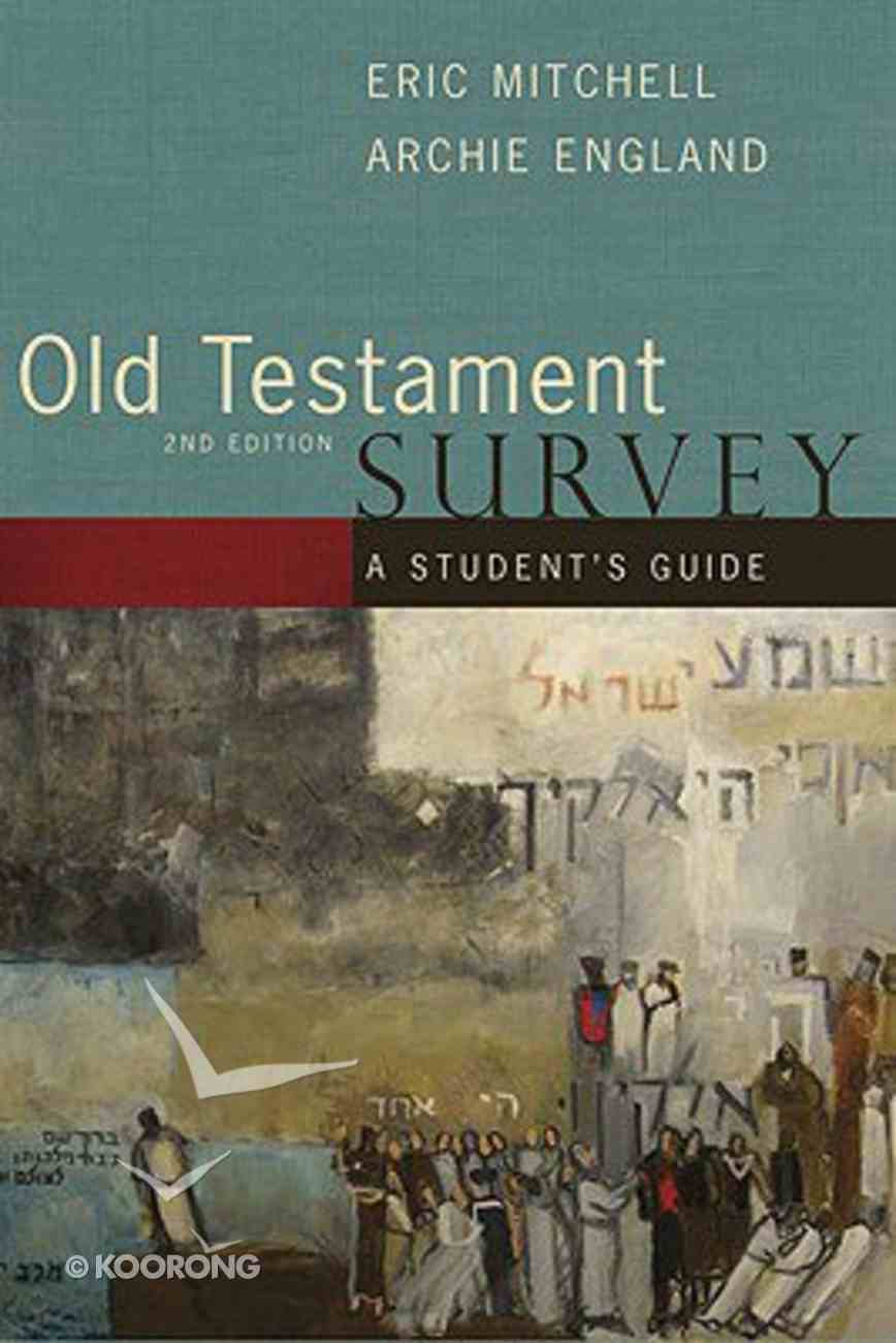 Student's Guide For Old Testment Survey (2nd Edition) Paperback