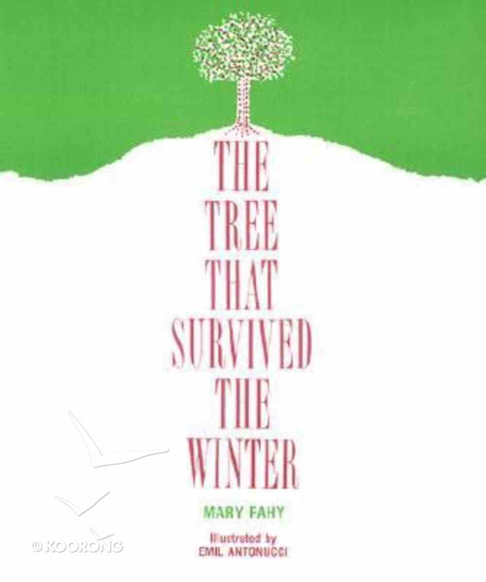Tree That Survived the Winter Paperback