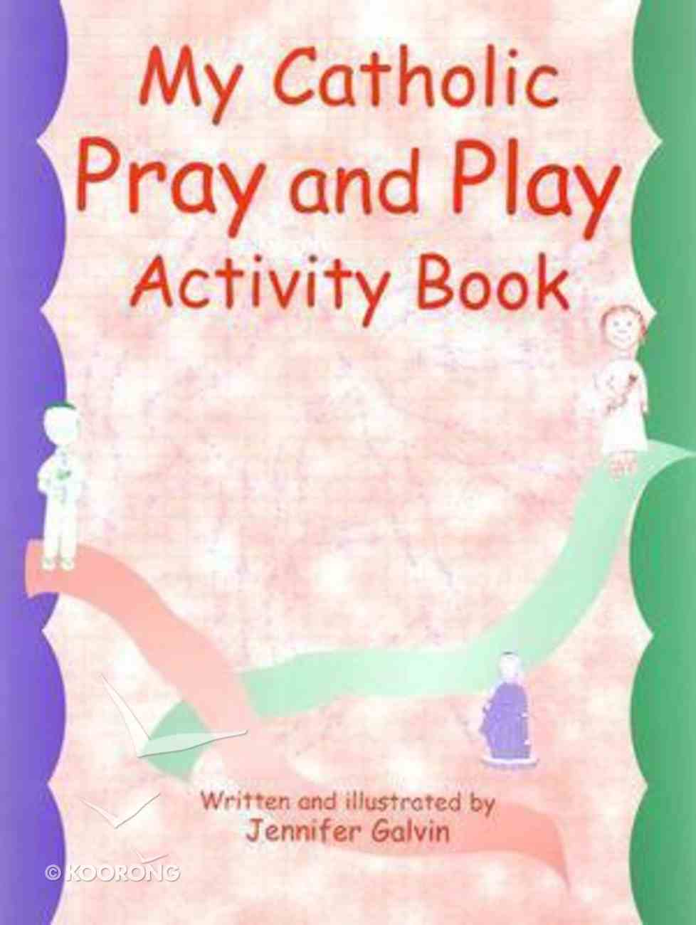 My Catholic Prayer and Activity Book Paperback