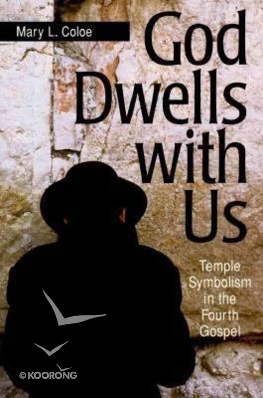 God Dwells With Us Paperback