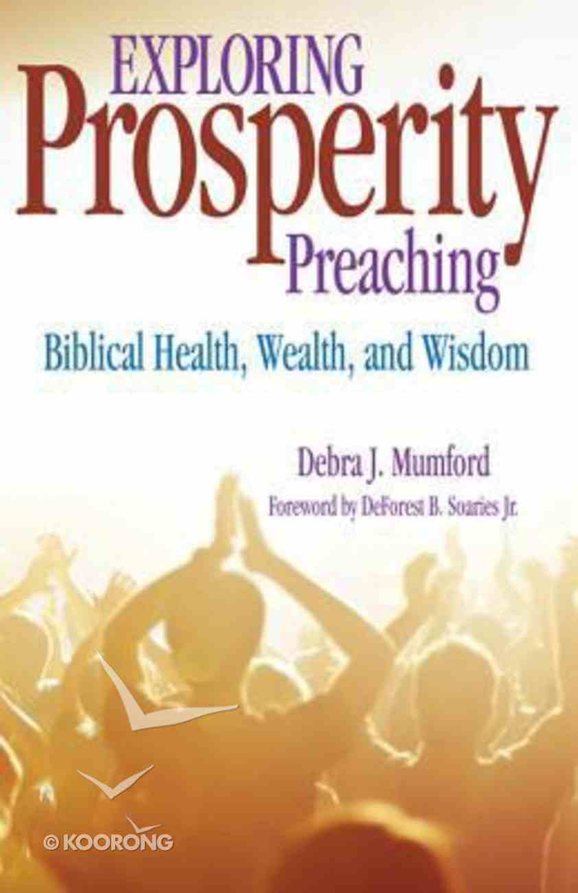 Exploring Prosperity Preaching Paperback