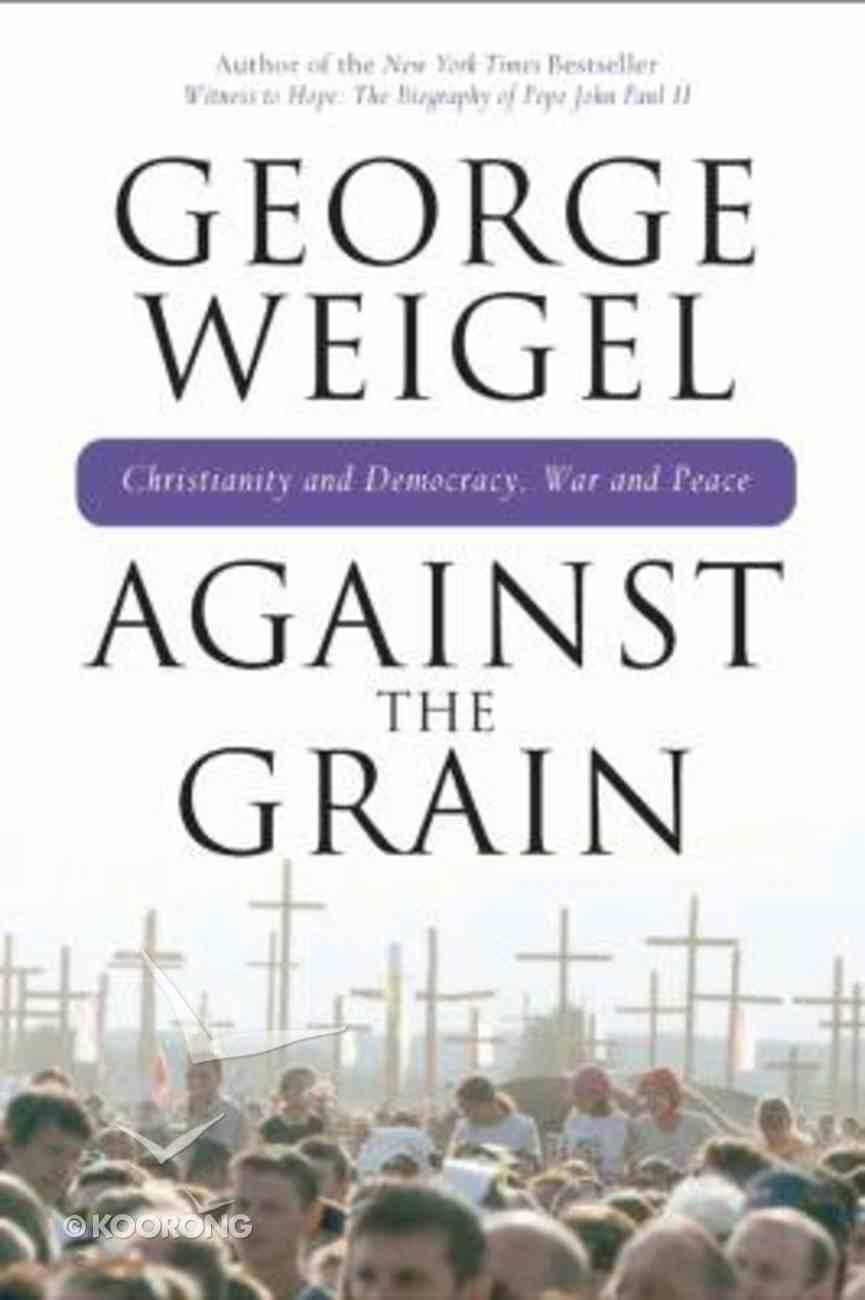 Against the Grain Hardback